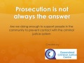 Watch video - Prosecution is not always the answer