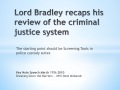 Watch video - Lord Bradley - Begin with screening in police stations