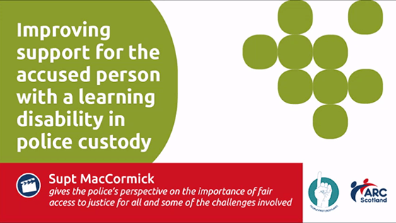 Improving support for the accused person with a learning disability in police custody - Supt MacCormick